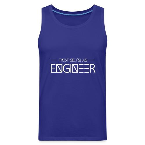 tust_me_-_engineer - Men's Premium Tank