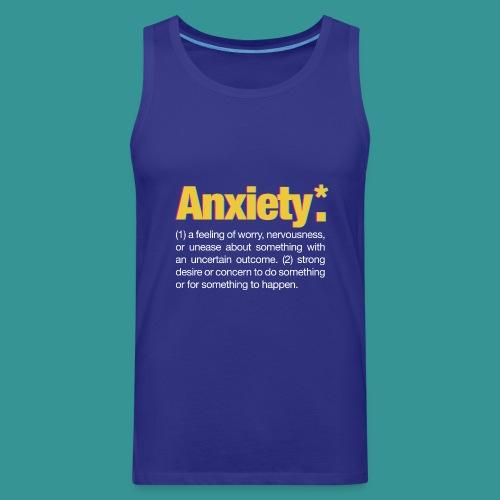 Anxiety* - Men's Premium Tank