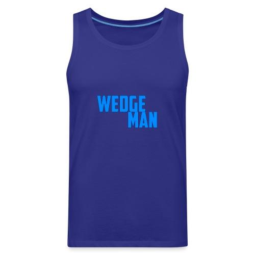 WedgeMan - Men's Premium Tank