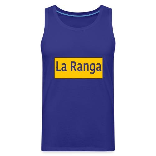 La Ranga gbar - Men's Premium Tank