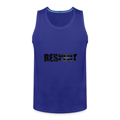 Respect Black and White flag - Men's Premium Tank
