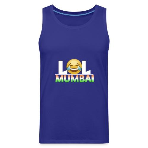 Lol Mumbai - Men's Premium Tank