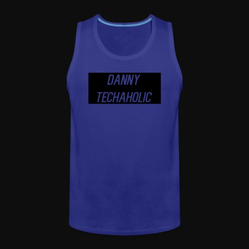 Danny Techaholic - Men's Premium Tank