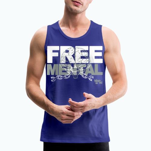 FREE MENTAL - Men's Premium Tank