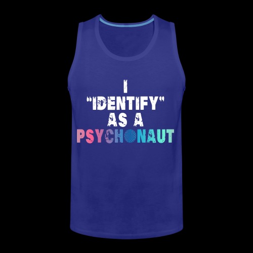 Identify Psychonaut - Men's Premium Tank