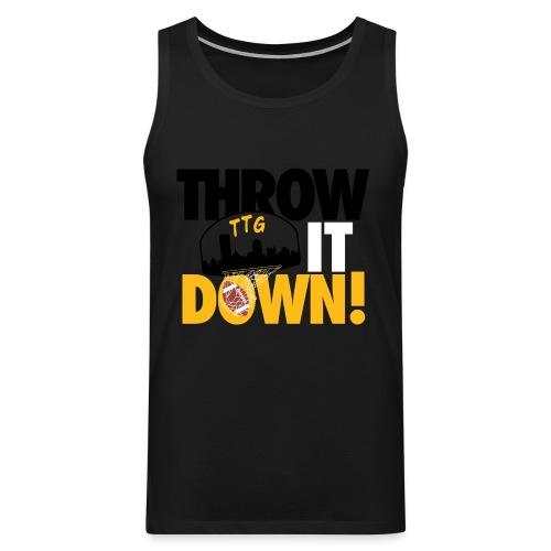 Throw it Down! (Turnover Dunk) - Men's Premium Tank