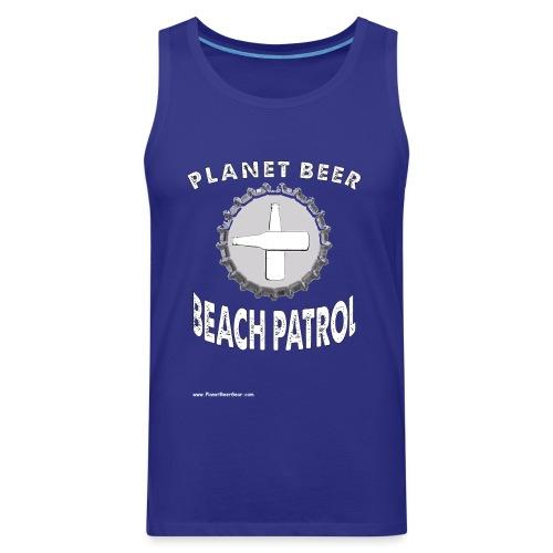 Planet Beer Beach Patrol Women's Hooded Sweatshirt - Men's Premium Tank