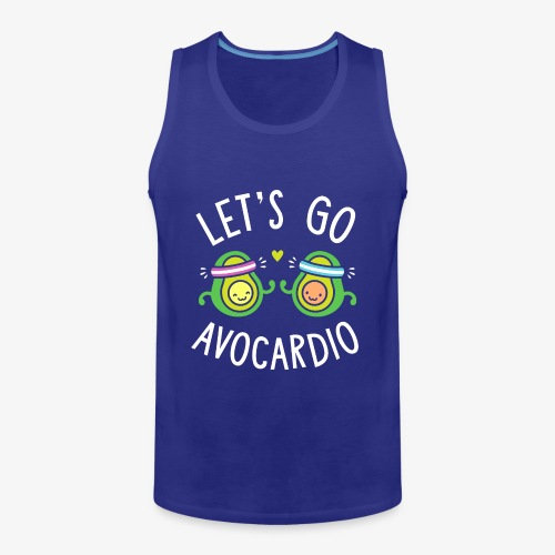 Let's Go Avocardio | Cute Avocado Pun - Men's Premium Tank