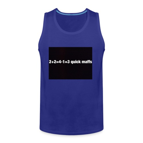 quick maffs - Men's Premium Tank