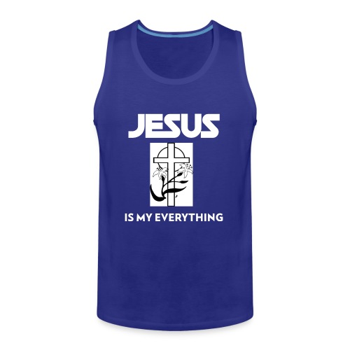 Jesus Is My Everything - Men's Premium Tank