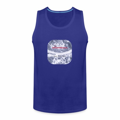 "InovativObsesion ""FIND YOUR PATH"" apparel - Men's Premium Tank"
