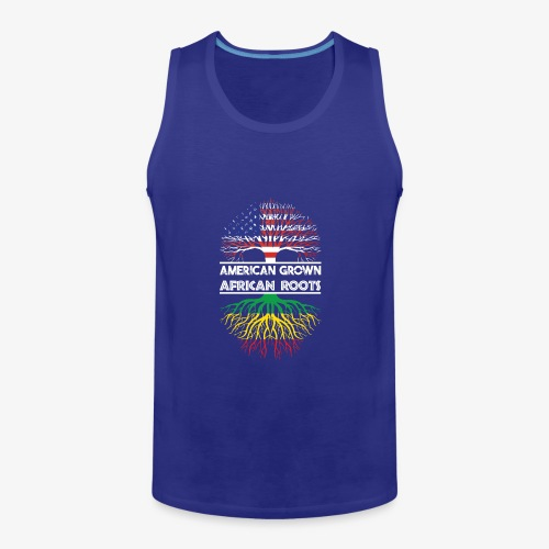American Grown With African Roots T-Shirt - Men's Premium Tank