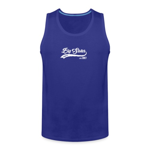 Big Sister again 2017 - Men's Premium Tank