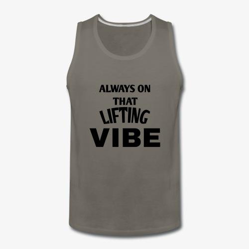 VIBE Lifting apparel - Men's Premium Tank