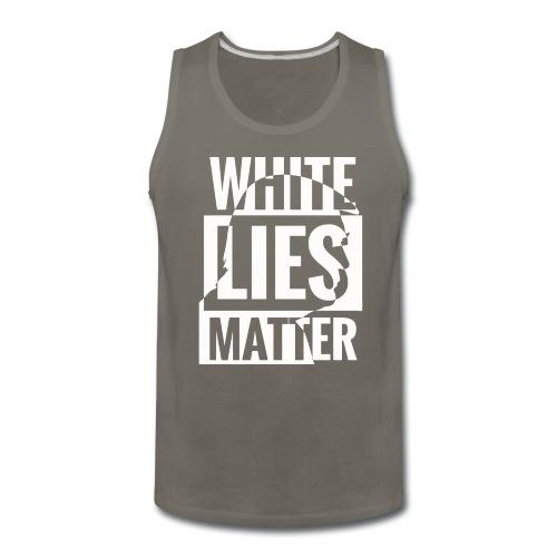 Trump white lies matter shirt - Men's Premium Tank