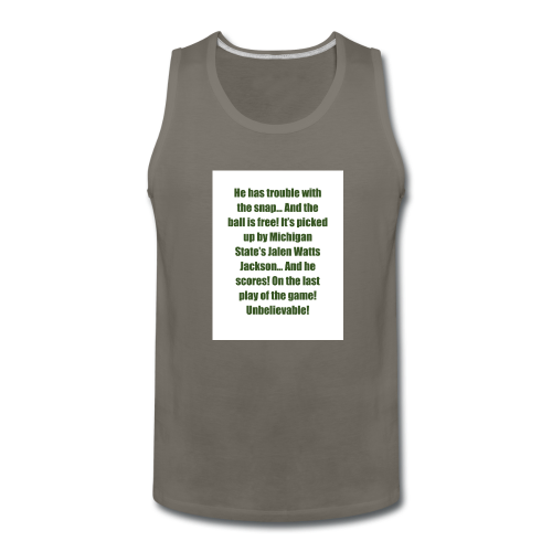 He_has_trouble_with_the_snap-1 - Men's Premium Tank