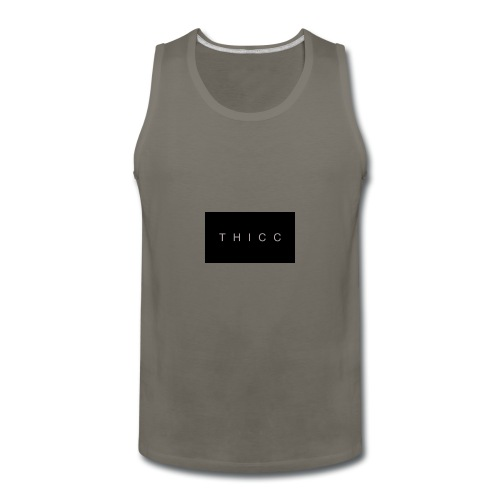 T H I C C T-shirts,hoodies,mugs etc. - Men's Premium Tank