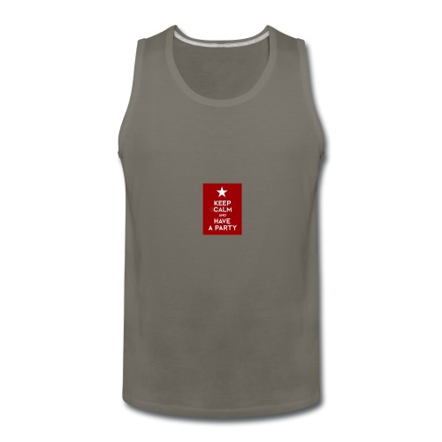 keep calm and have a party - Men's Premium Tank