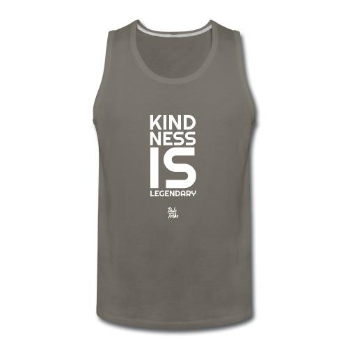 Kindness is Legendary - Men's Premium Tank