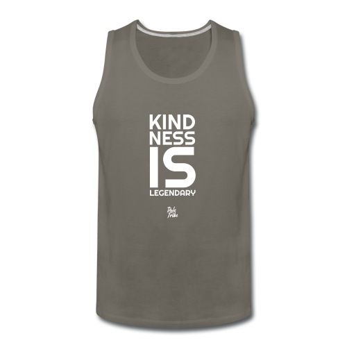 Kindness is Legendary - Men's Premium Tank