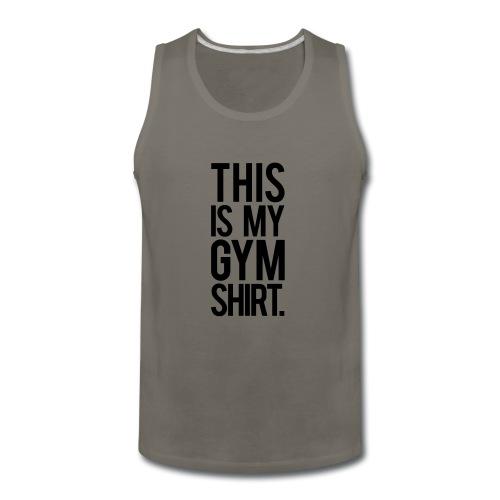 This is My Gym Shirt - Men's Premium Tank