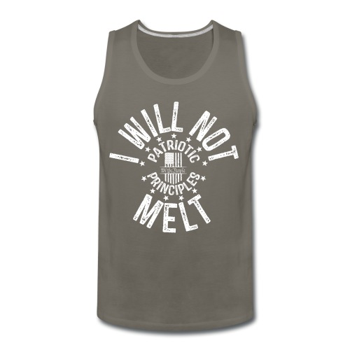 OTHER COLORS AVAILABLE I WILL NOT MELT WHITE - Men's Premium Tank