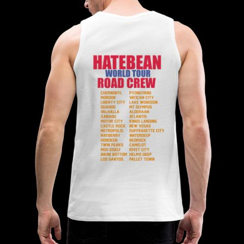 HATEBEAN ROAD CREW GEAR! - Men's Premium Tank