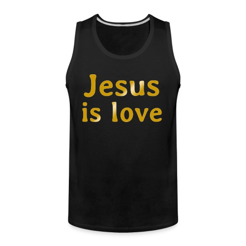 Jesus is love - Men's Premium Tank
