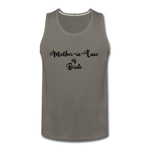 motherinlawofbride - Men's Premium Tank