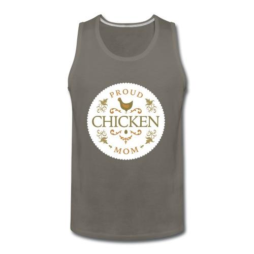 proud chicken mom - Men's Premium Tank