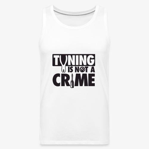 Tuning is not a crime - Men's Premium Tank