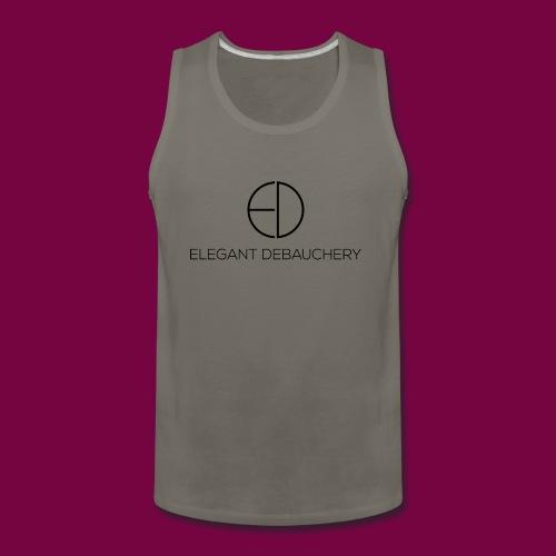 Elegant Debauchery - Men's Premium Tank