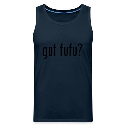 gotfufu-black - Men's Premium Tank
