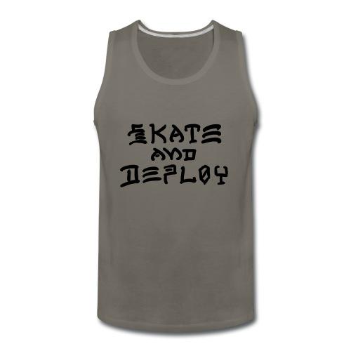Skate and Deploy - Men's Premium Tank