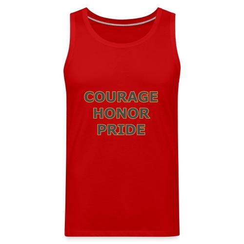 courage honor pride - Men's Premium Tank