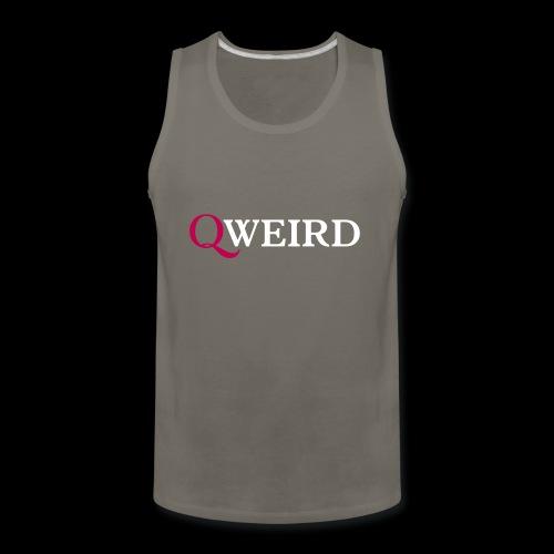 (Q)weird - Men's Premium Tank