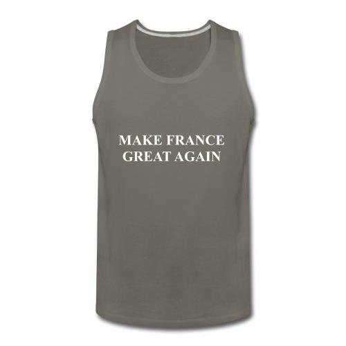 Make France Great Again - Men's Premium Tank