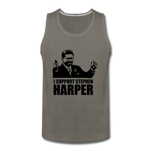 I Support Stephen Harper - Men's Premium Tank