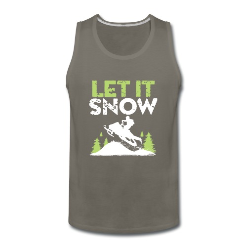 Snowmobile Let It Snow - Men's Premium Tank