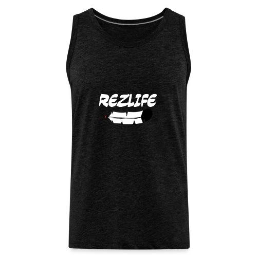 Rez Life - Men's Premium Tank