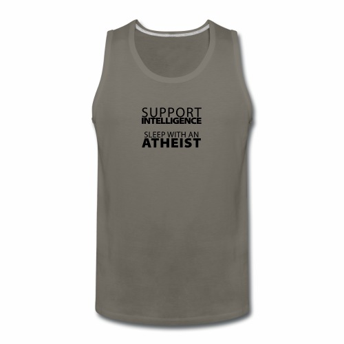 Support Intelligence, Sleep with Atheists - Men's Premium Tank