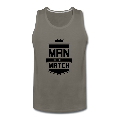 Man of the Match - Men's Premium Tank