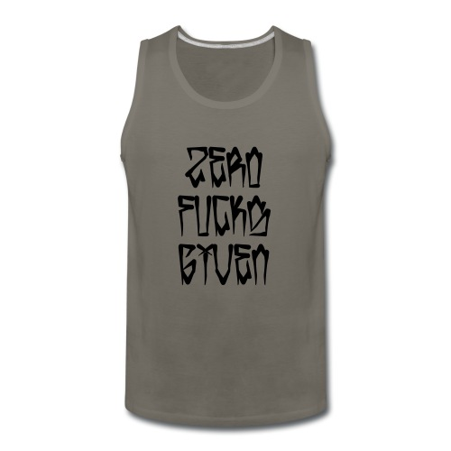 Zero Fucks Given - Men's Premium Tank