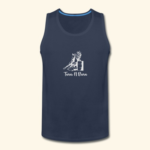 Turn N Burn Barrel Racer - Men's Premium Tank