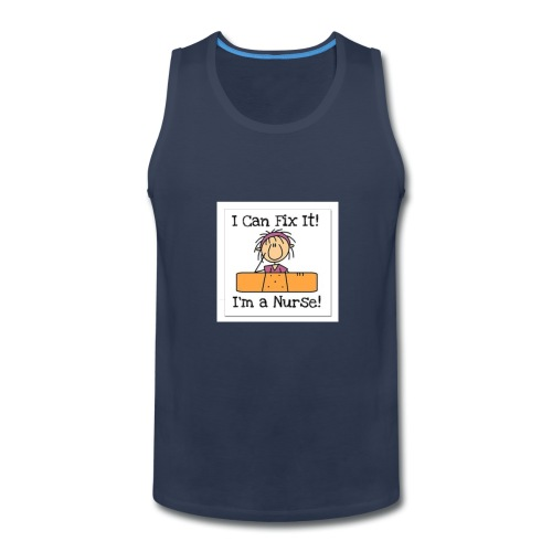 I can fix it nurse tee - Men's Premium Tank