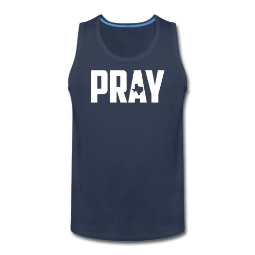 Pray For Texas - Men's Premium Tank
