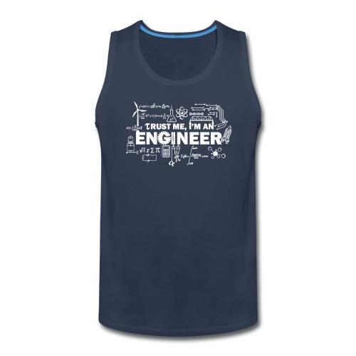 Trust Me, I'm Engineer - Men's Premium Tank
