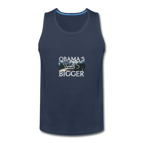 Obama's Was Bigger - Men's Premium Tank