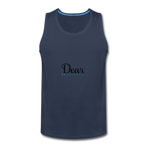 Dear Beautiful Campaign - Men's Premium Tank