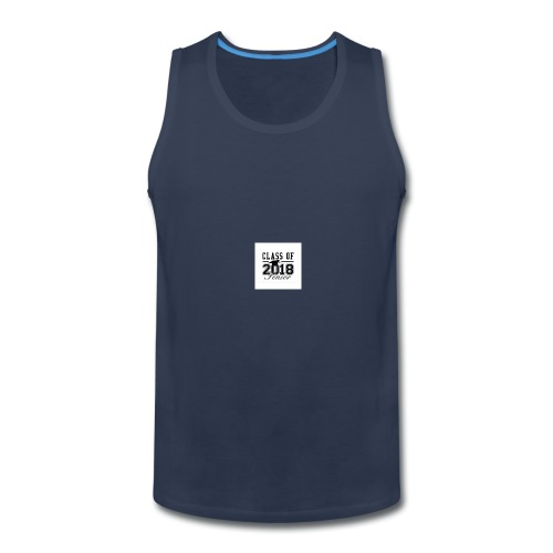 class_of_2018_senior_postcard-r6868f260cd9146588aa - Men's Premium Tank